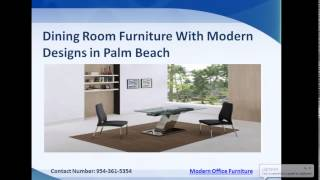 Best Modern Dining Room Furniture Palm Beach, Miami And Florida
