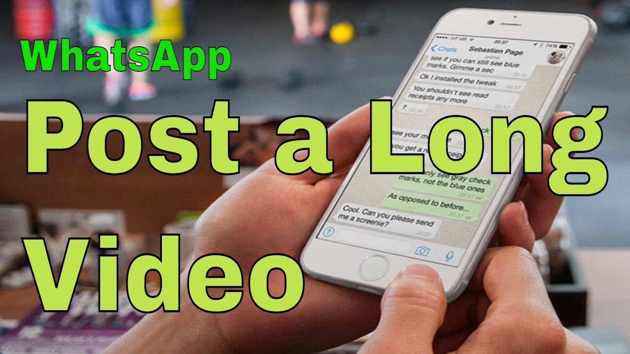 How To Post A Long Video In Whatsapp Status