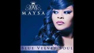 Maysa - Sophisticated Lover (Blue Velvet Soul)