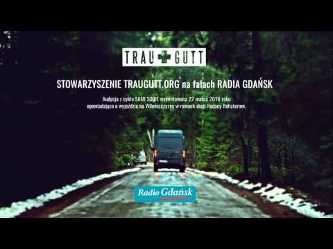 Radio Gdańsk | audycja Sami Sobie o Traugutt.org