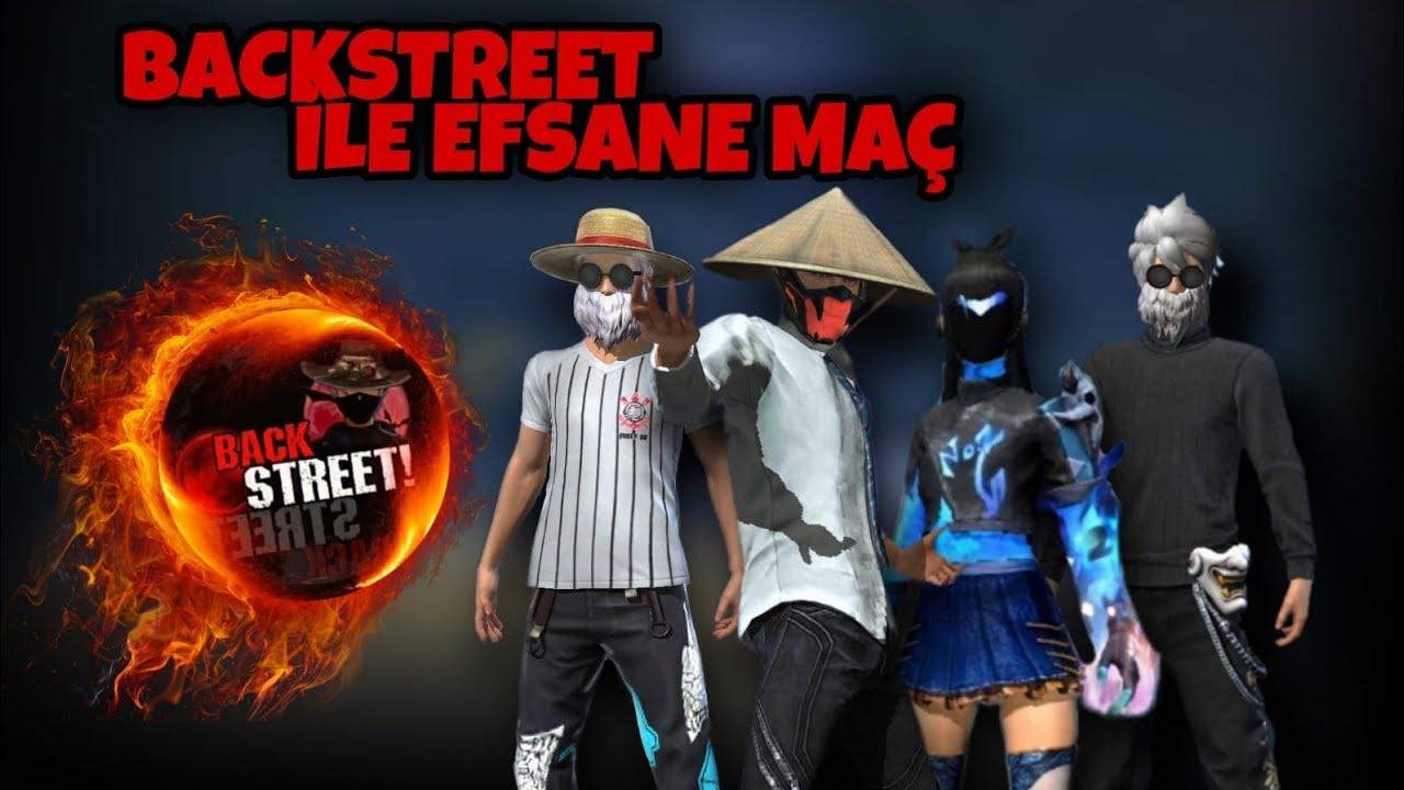 BACK STREET İLE EFSANE  MAÇ