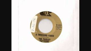 """a Thousand Faces"" By The Paisley Patterns (1969?)"