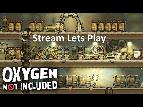 Oxygen not Included Stream Lets Play Deutsch