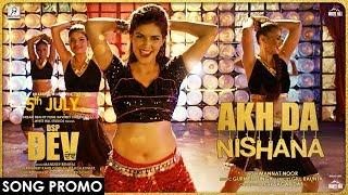 Akh Da Nishana (Song Promo) Sapna Choudhary | Mannat Noor | DSP Dev | Dev Kharoud | Manav Vij