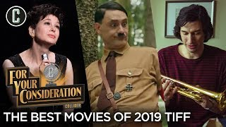 The Best Movies of the 2019 Toronto International Film Festival - For Your Consideration
