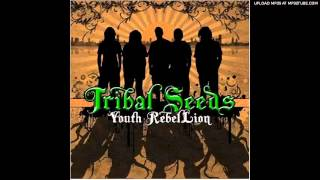 Tribal Seeds- Youth Rebellion