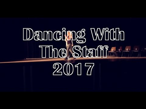 Dancing with the Staff 2017