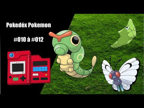 Pokedex - #010 A #012 - Caterpie, Metapod E Butterfree