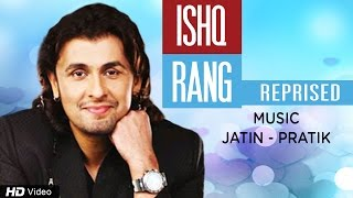 Sonu Nigam New Release Song Ishq Rang Reprised Full Video | Exclusive Rom Com (2016) | Red Ribbon