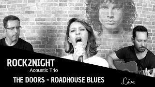 Baixar ROADHOUSE BLUES (live acoustic cover by rock2night)