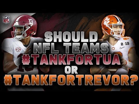 10 NFL Teams That Should #TankForTua Or #TankForTrevor