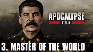 Apocalypse Stalin - 3/3. Master of the World (English Narration) - Multi-language subtitles