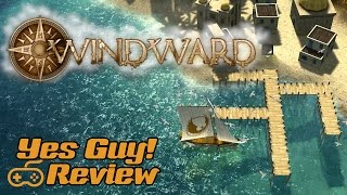 Windward Game Review