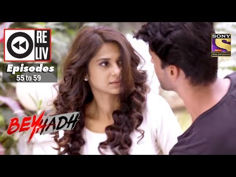 Thumbnail: Weekly Reliv | Beyhadh | 26th Dec to 30th Dec 2016 | Episode 55 to 59