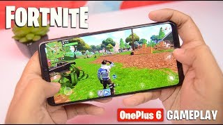 Playing Fortnite on OnePlus 6: OFFICIAL INVITED GAMEPLAY | Best Gaming Smartphone