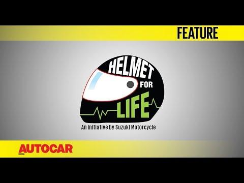 Suzuki 2 Wheelers #HelmetForLife   Episode 1   Feature   Autocar India
