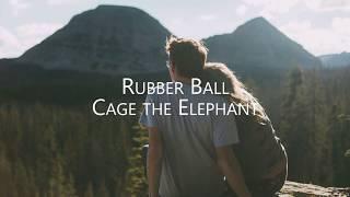 Baixar Cage The Elephant - Rubber Ball - Sub. Español