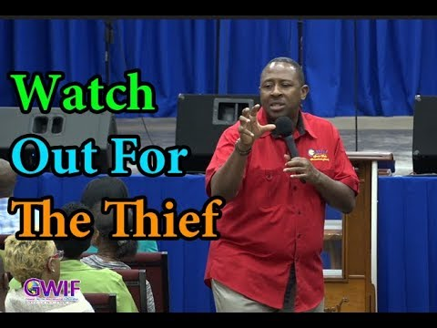 Watch Out For The Theif -  Apostle Andrew Scott