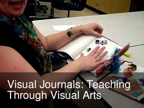Visual Journals: Teaching Through Visual Arts
