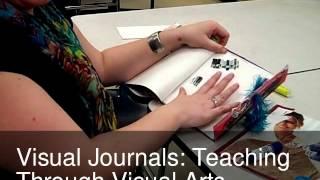 Visual Journals: Teaching Through Visual Arts