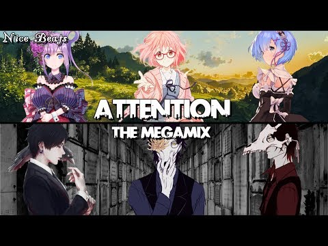 [ Nightcore ] - Attention ( The Megamix ) - AGrande · JBieber · 21Pilots & More - T10MO