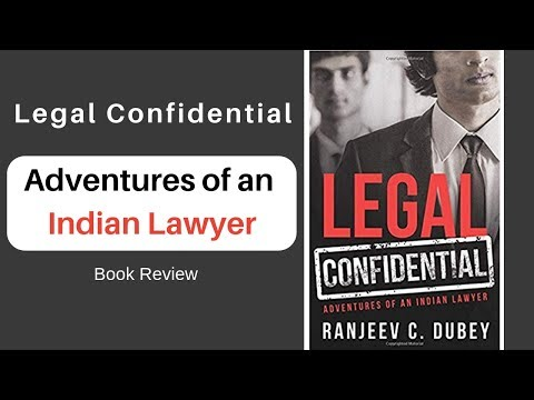Legal Confidential (Adventures of an INDIAN LAWYER) - Book