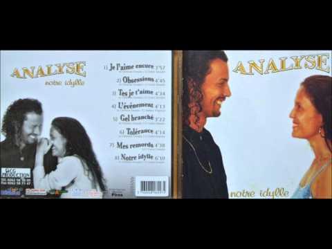 ANALYSE ... Notre Idylle...l'album.