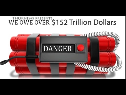 The World is $152 Trillion dollars in Debt.