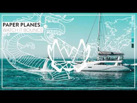 Paper Planes - Watch It Bounce [NEST074]