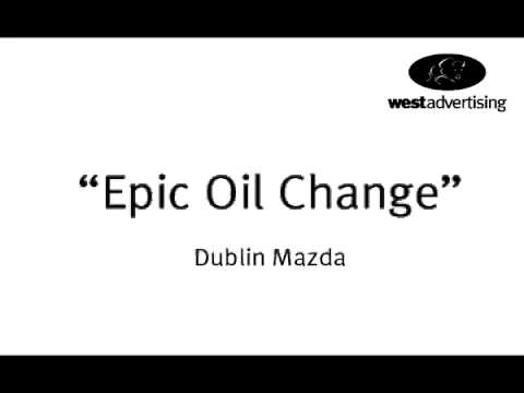 """Epic Oil Change"" Dublin Mazda - Radio Ad"