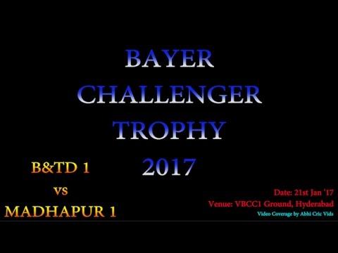 Bayer Challenger Trophy 2017   Match 2   B&TD 1 vs Madhapur 1