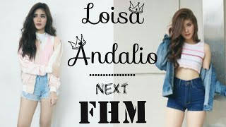 Loisa Andalio as Next FHM's #1? | What do you think guys?  🤔🤔🤔 | Loisa Andalio ❤
