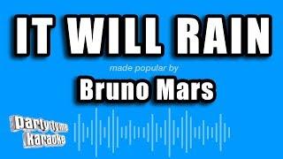 Bruno Mars - It Will Rain (Karaoke Version)