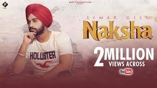 New Punjabi Song 2018 | Naksha (Official Video) | Simar Gill | Latest Punjabi Songs 2018 | Music Tym
