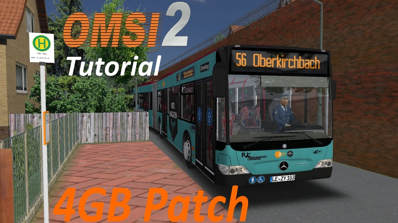 OMSI 2 Tutorial [60FPS] | 4GB Patch | Installation