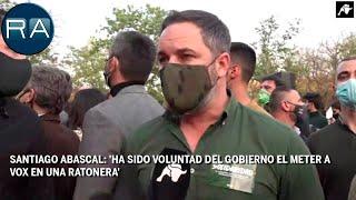 Santiago Abascal: 'Ha sido voluntad del Gobierno el meter a VOX en una ratonera'