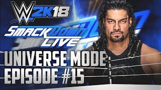 WWE 2k18 Universe Mode  Double Main Event  15 WWE 2k18 PS4Xbox One
