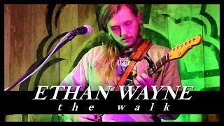 Ethan Wayne 'The Walk'