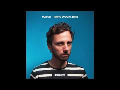 Mason 'Rhino (Vocal Edit)'