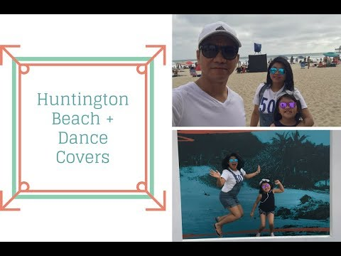 Huntington Beach + Dance Covers | Vlog #10