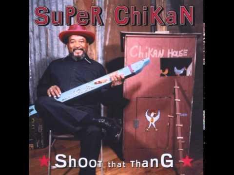 Super Chikan - Mennonite Blues