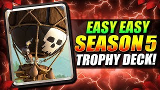 INSANE SEASON 5 TROPHY PUSH DECK DOMINATES IN CLASH ROYALE!!