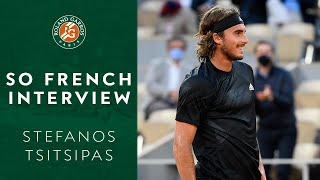 So french interview with stefanos tsitsipas