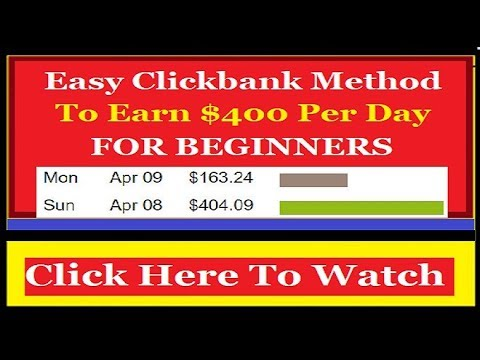 Clickbank For Beginners | How To Make $400 Per Day Online With Clickbank