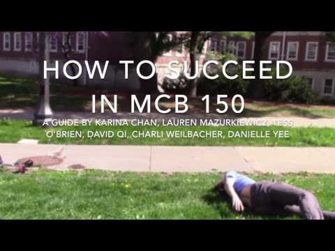 HOW TO SUCCEED IN MCB 150