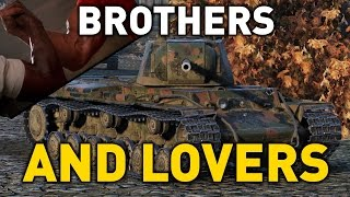 World of Tanks || Brothers and Lovers