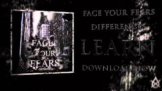 Face Your Fears - Learn