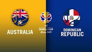 Australia v Dominican Republic - Highlights | FIBA Basketball World Cup 2019
