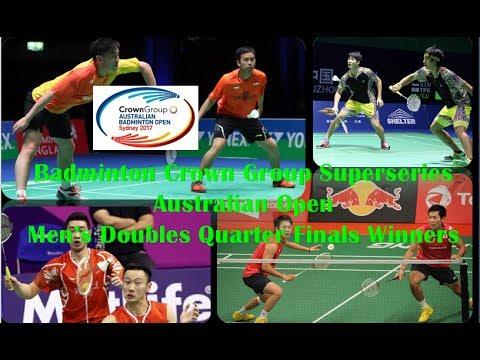 Badminton Crown Group Superseries Australian Open Men's Doubles Quarter Finals Winners 2017 ...