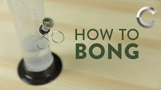 How to Bong